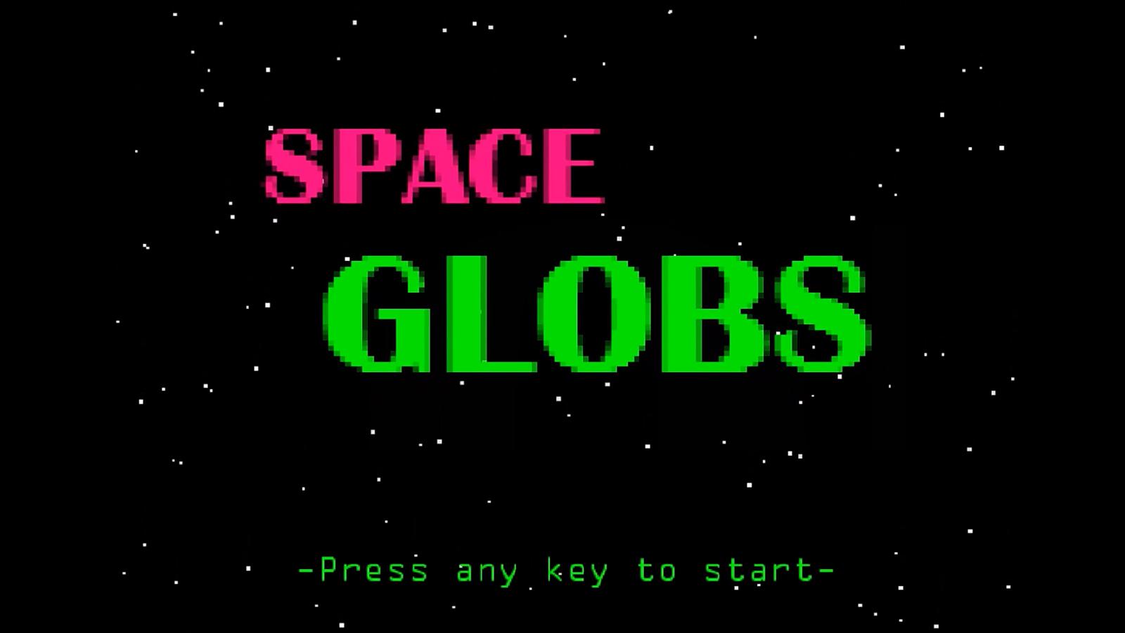 Space Globs