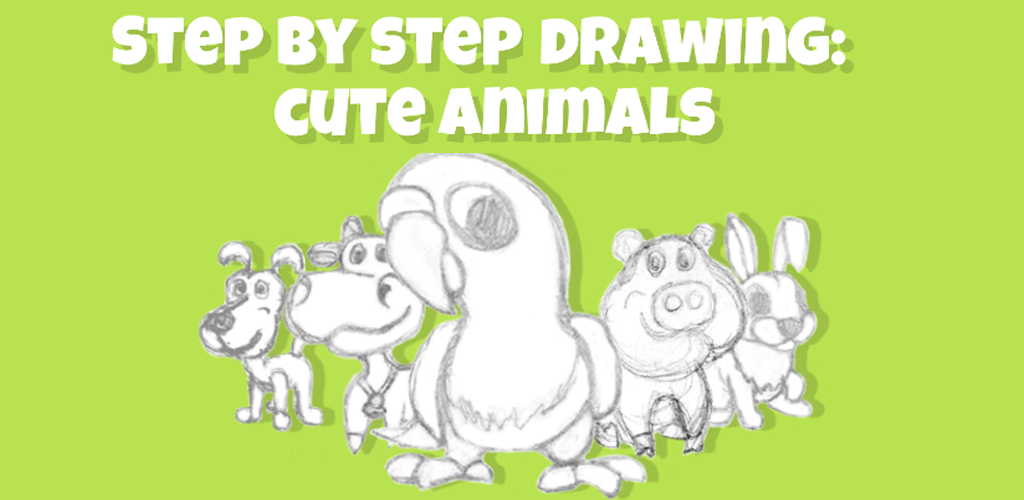 Step By Step Drawing: Cute Animals