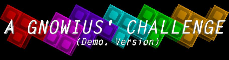 A Gnowius' Challenge (demo)