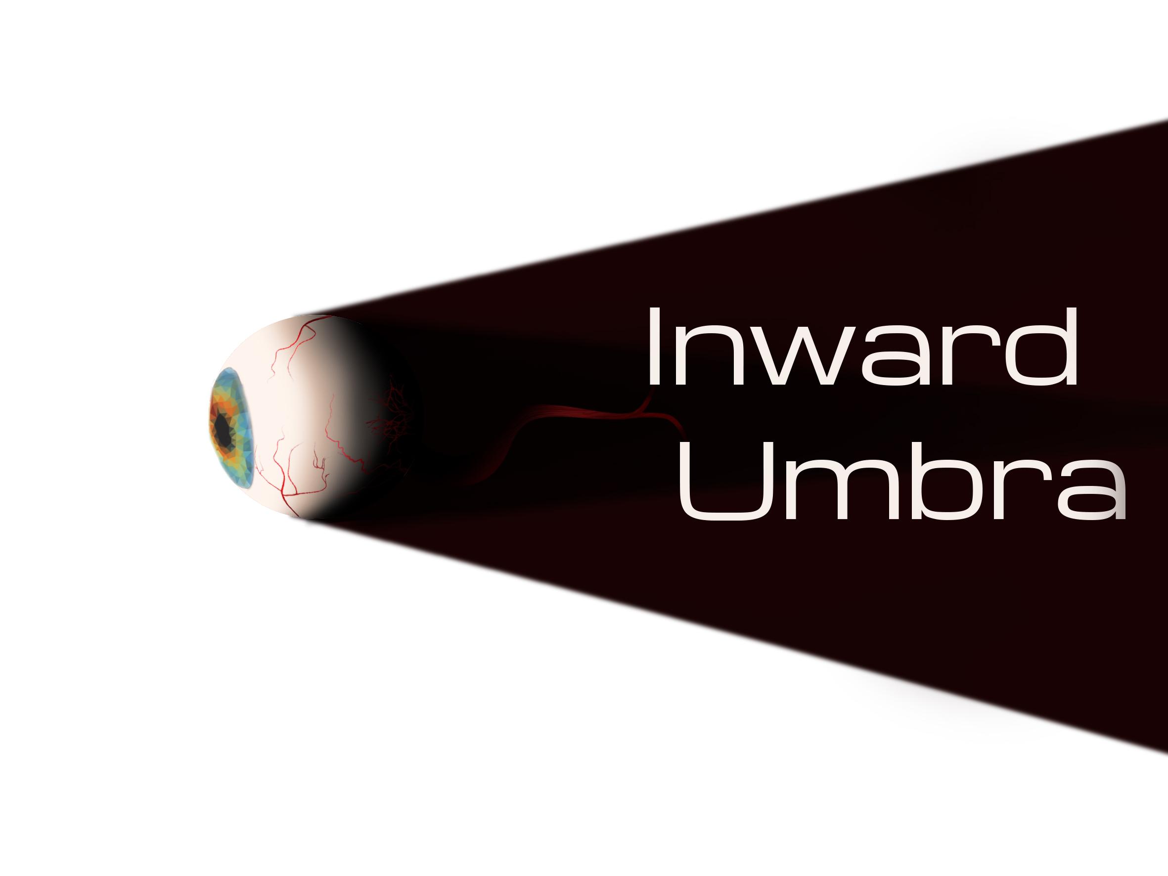 Inward Umbra