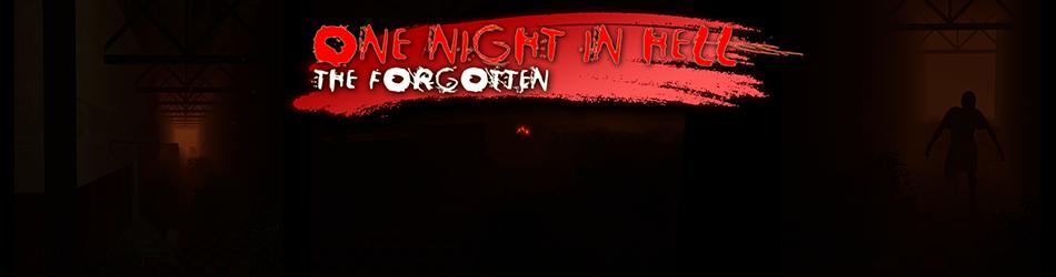 OneNightInHell: The Forgotten