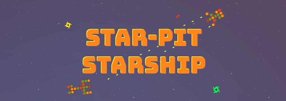 Star-Pit Starship