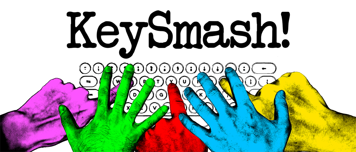 KeySmash