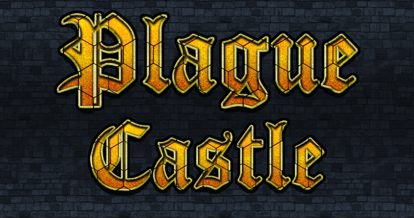 Plague Castle [Demo v0.1.5]
