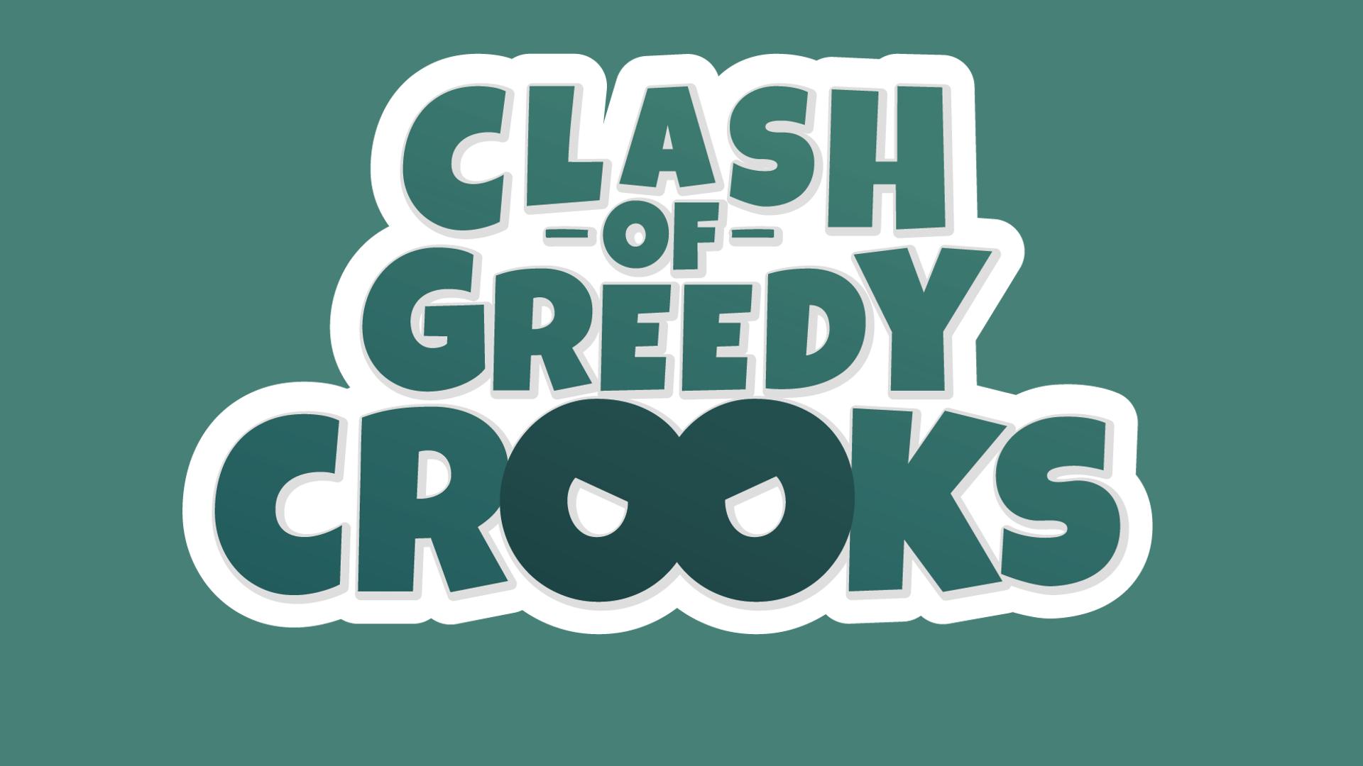 Clash of Greedy Crooks