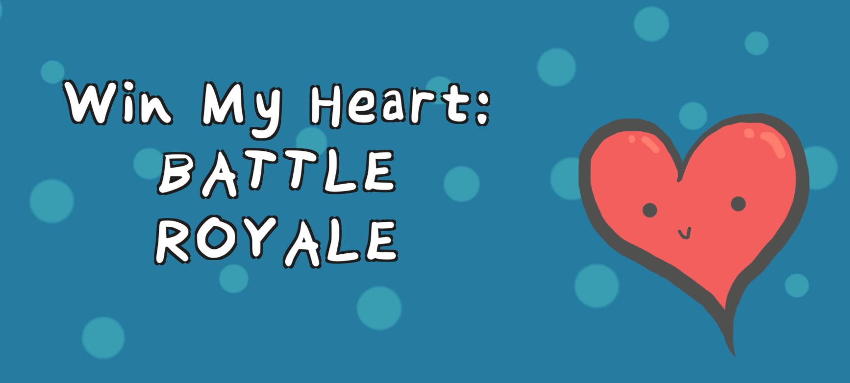 Win My Heart: Battle Royale