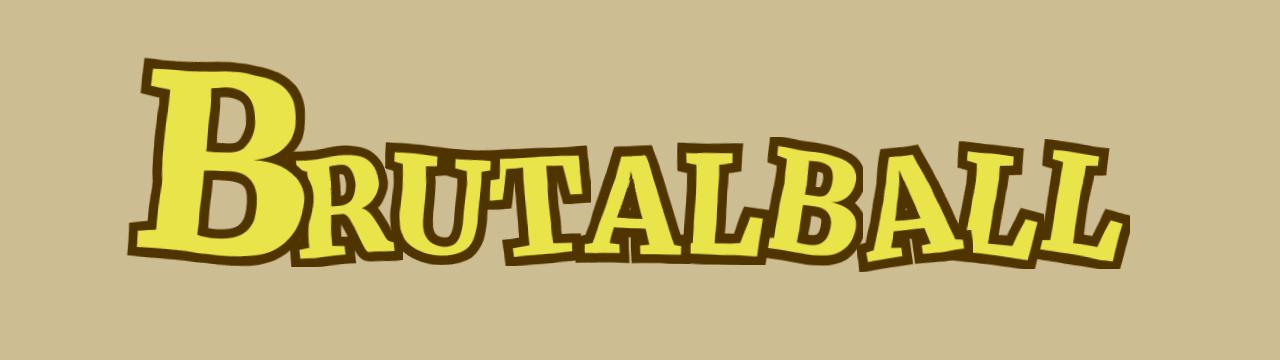 Brutalball
