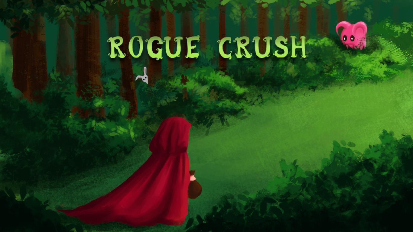 Rogue Crush