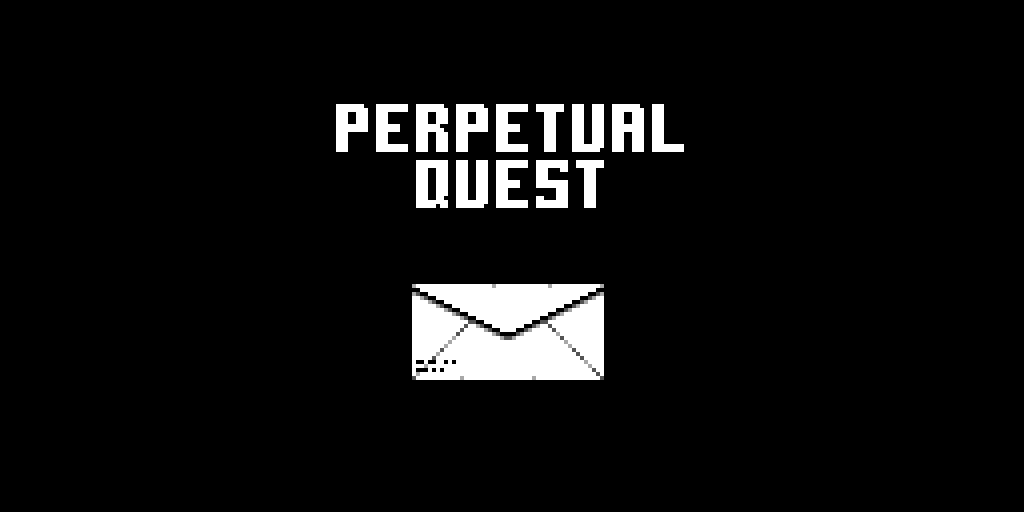 PERPETUAL QUEST