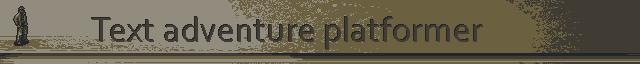 text adventure platformer ld41 compo