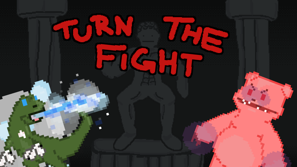 Turn the Fight