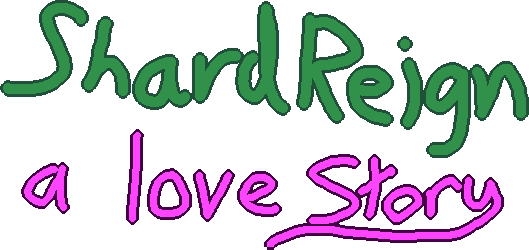 Shardreign - A Love Story