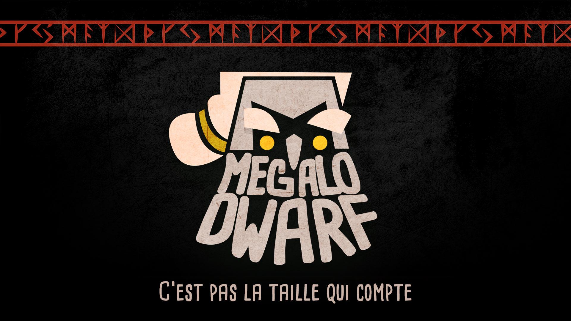 Megalo Dwarf