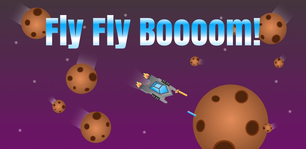 Fly Fly Boooom!