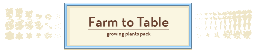 Farm to Table Growing Plants Pack