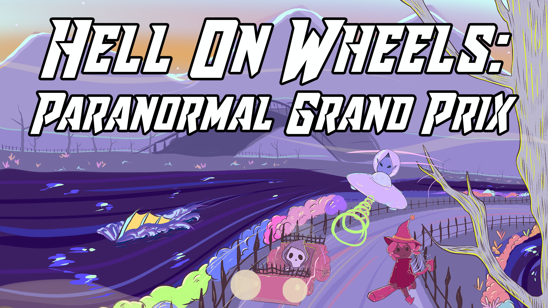 Hell on Wheels: Paranormal Grand Prix