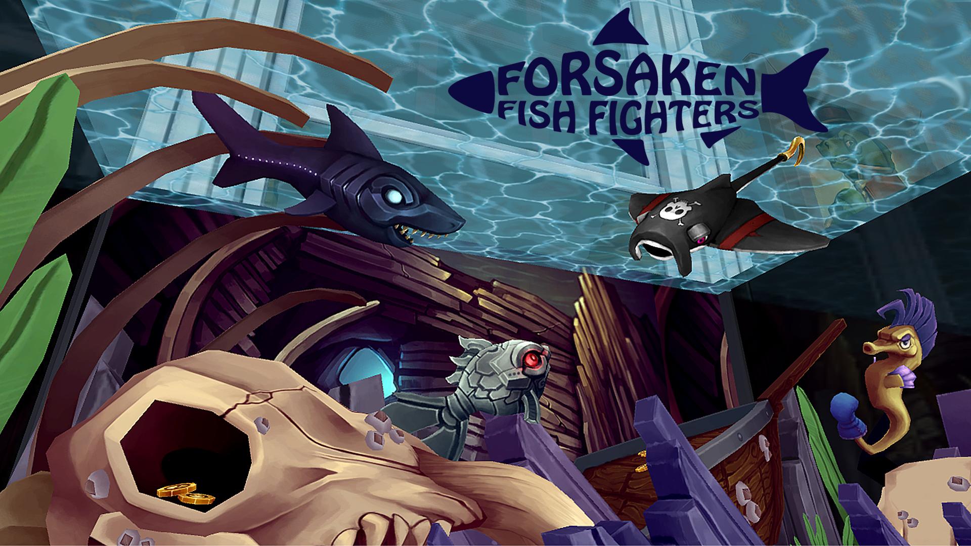 Forsaken Fish Fighters