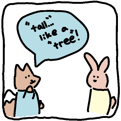 "The fox says,  ""'Tall'? Like a 'tree'!"""