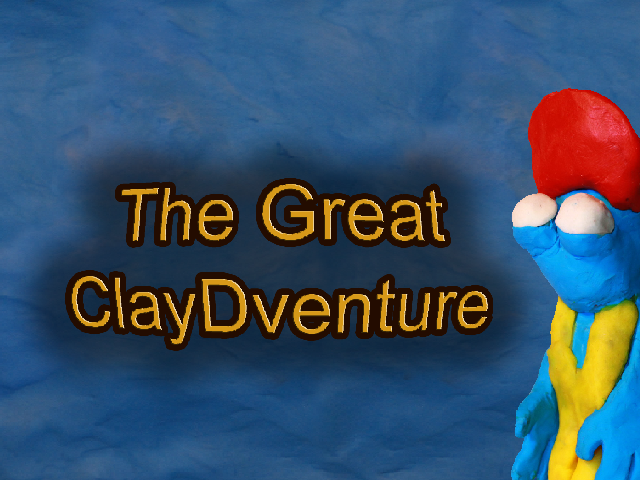 The Great ClayDventure: Episode 1