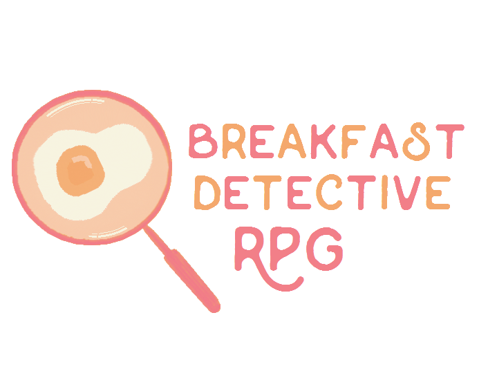 Breakfast Detective RPG