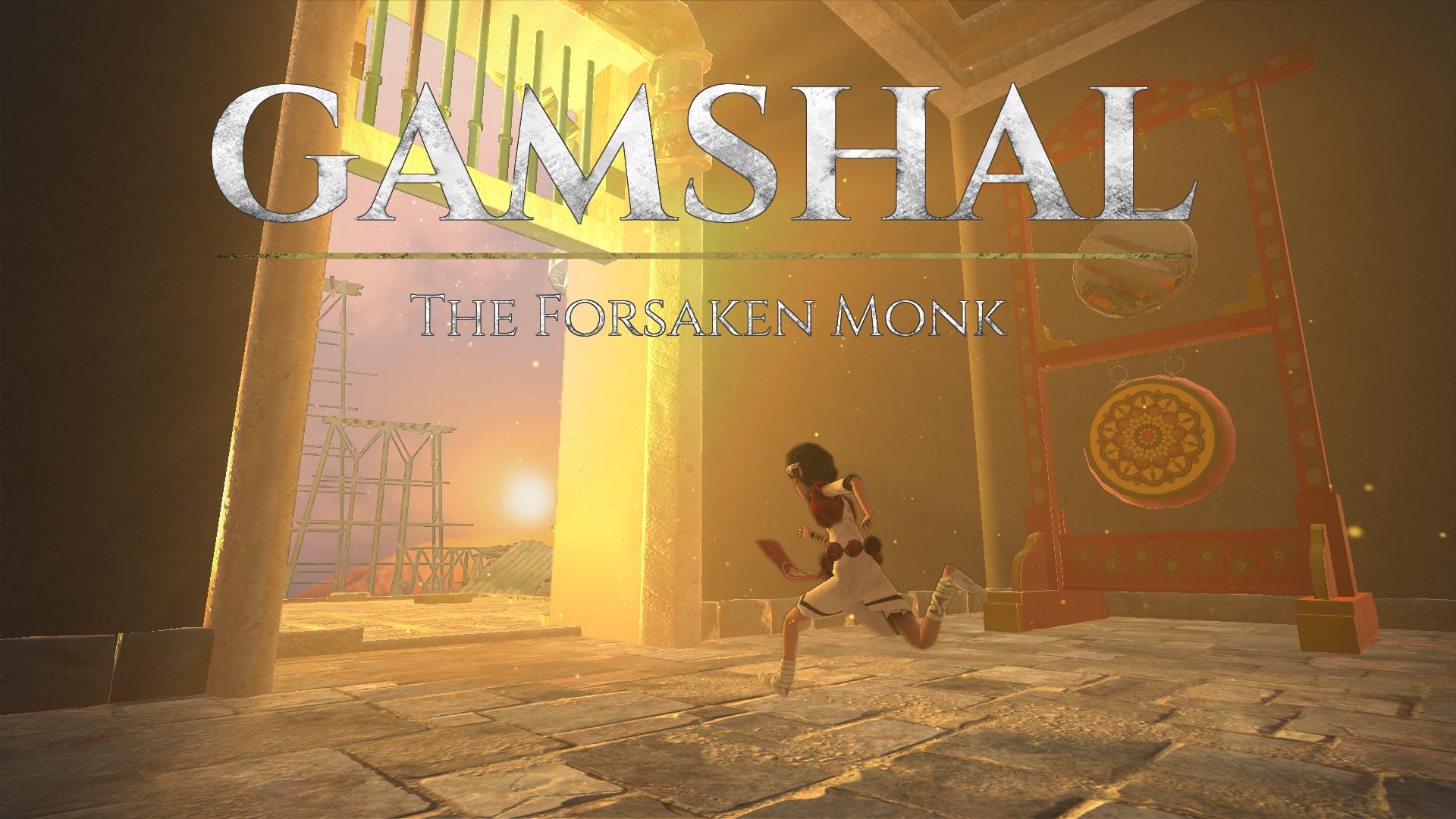 Gamshal: The Forsaken Monk