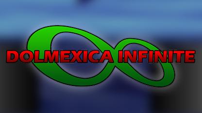 Dolmexica Infinite Archive