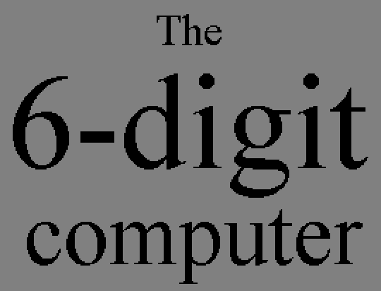 The 6-digit computer