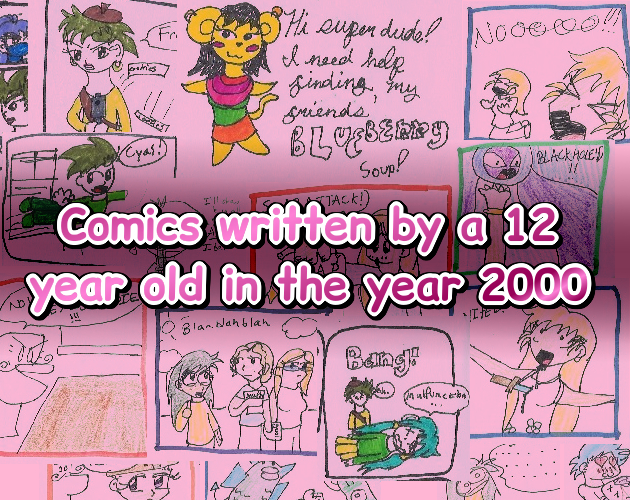 Comics written by a 12-year-old
