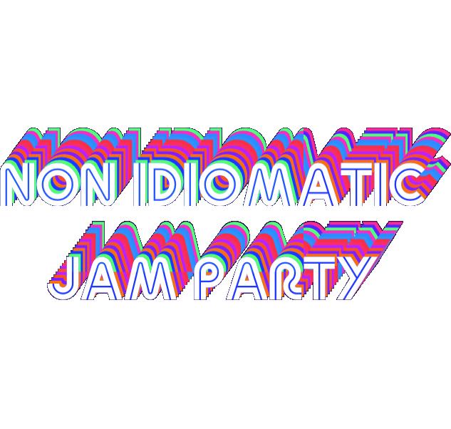 Non Idiomatic Jam Party