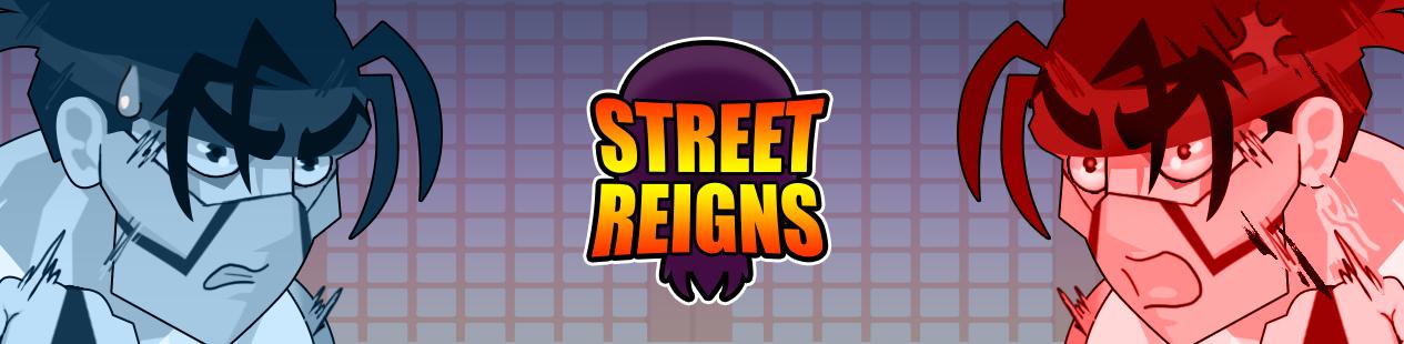 Street Reigns