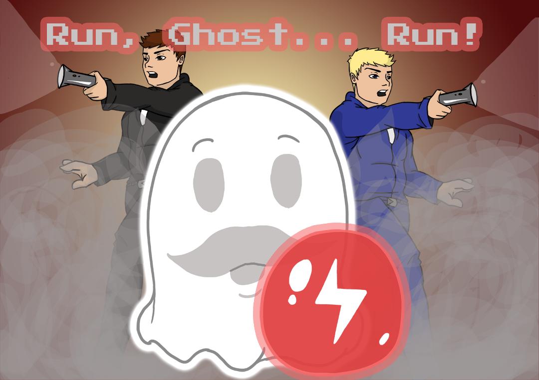 Run, Ghost... Run!