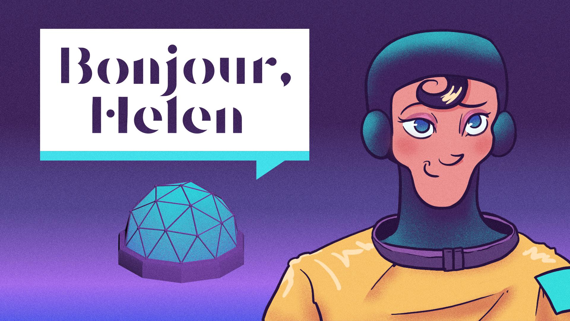Bonjour, Helen