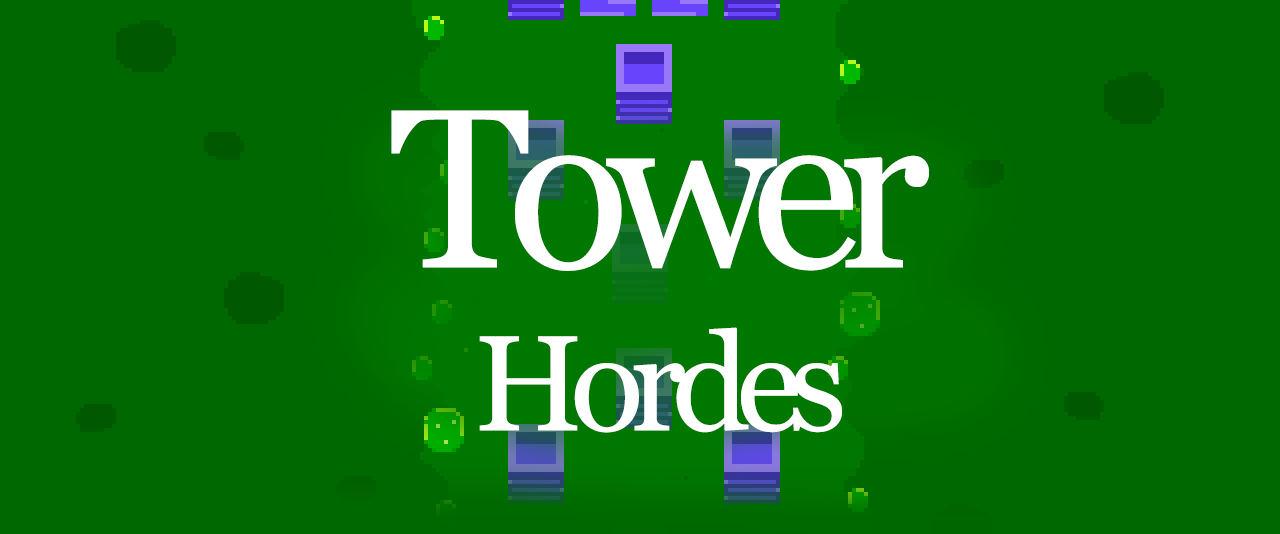 Tower Hordes