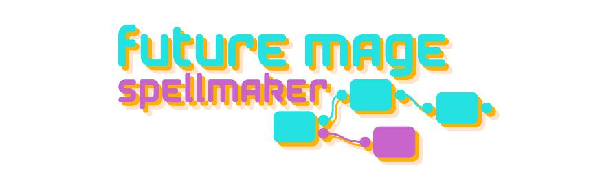 FutureMage: Spellmaker