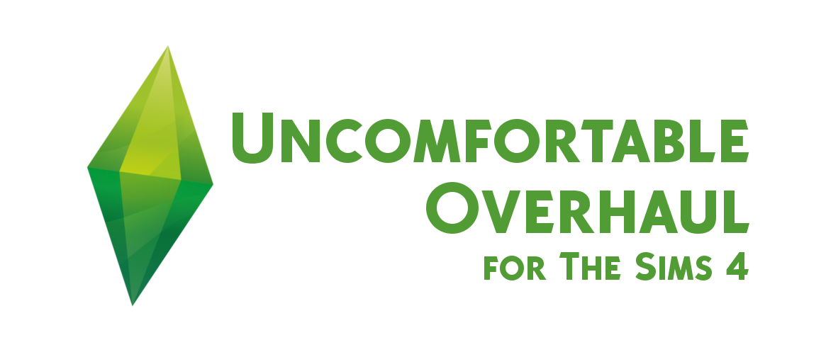 Uncomfortable Overhaul for The Sims 4