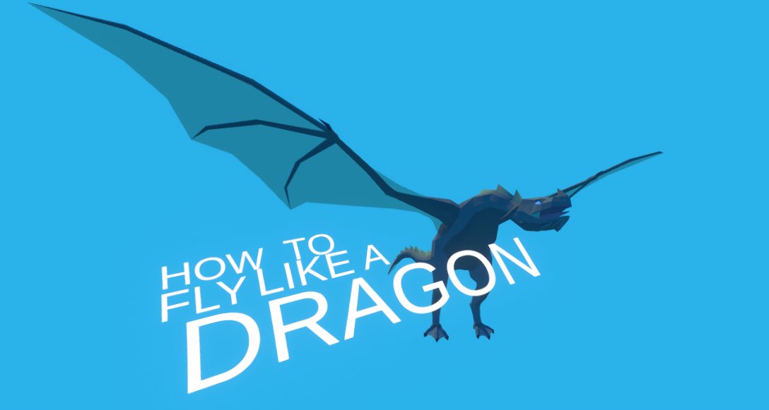 How To Fly Like A Dragon