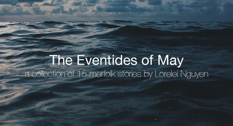 The Eventides of May