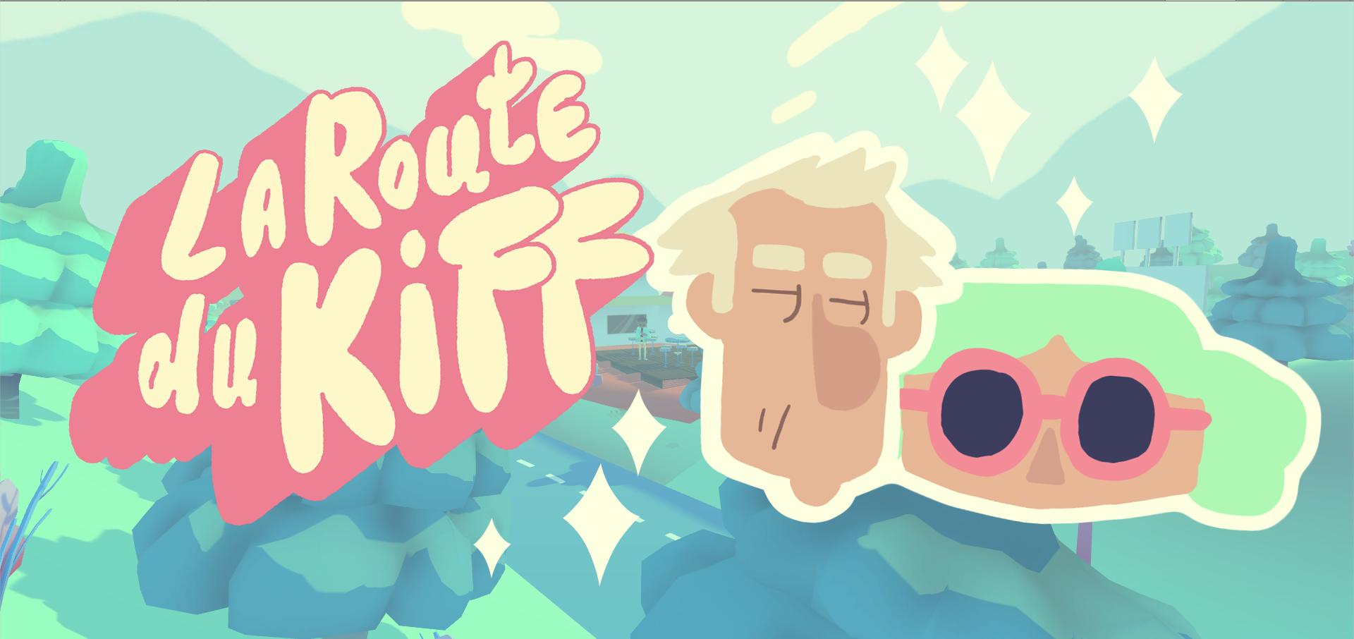 La Route Du Kiff