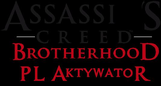 Aktywator Języka Polskiego dla Assassin's Creed: Brotherhood