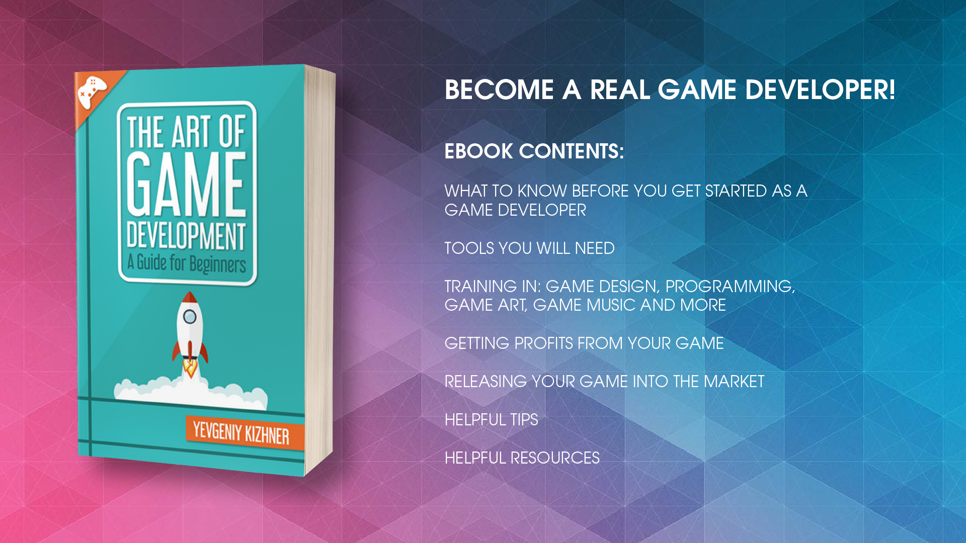 The Art of Game Development: A Guide for Beginners (ebook)