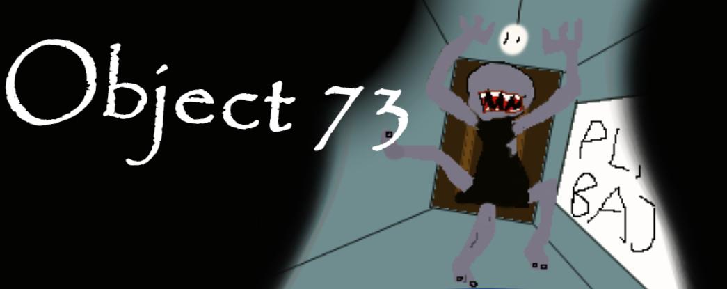 OBJECT 73