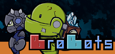 BroBots available from from Itch.io