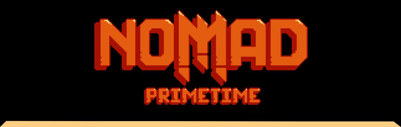 Nomad: Primetime