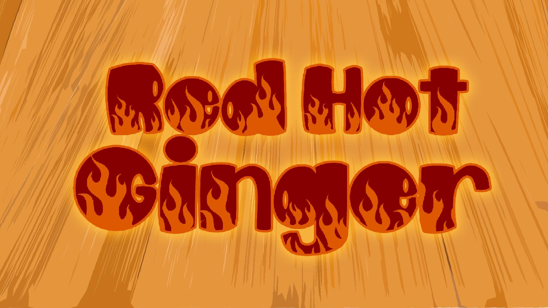 Red Hot Ginger