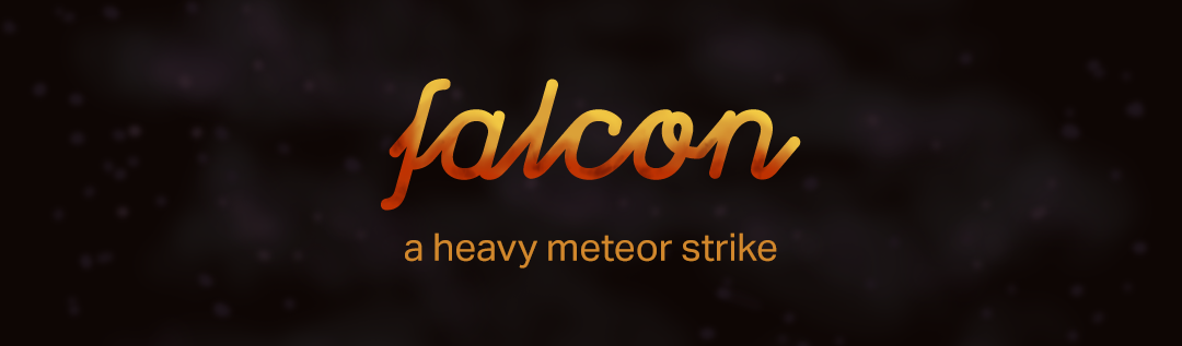 FALCON - A Heavy Meteor Strike