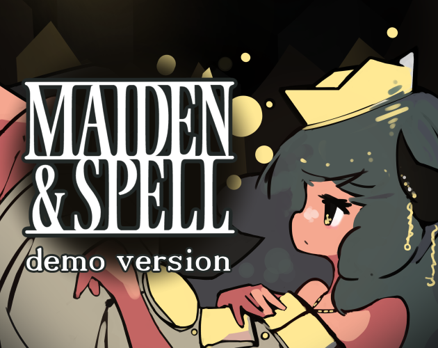 Maiden & Spell (Demo) by mino_dev