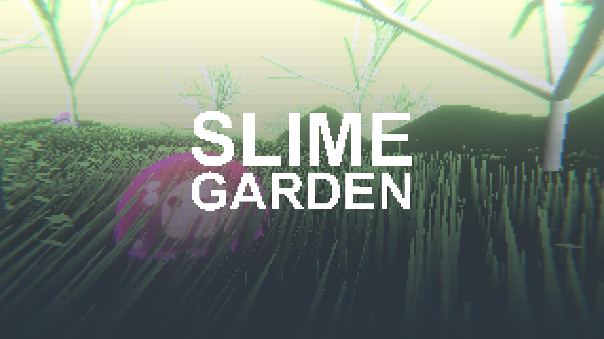 Slime Garden