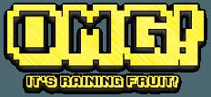 OMG! Raining Fruit!