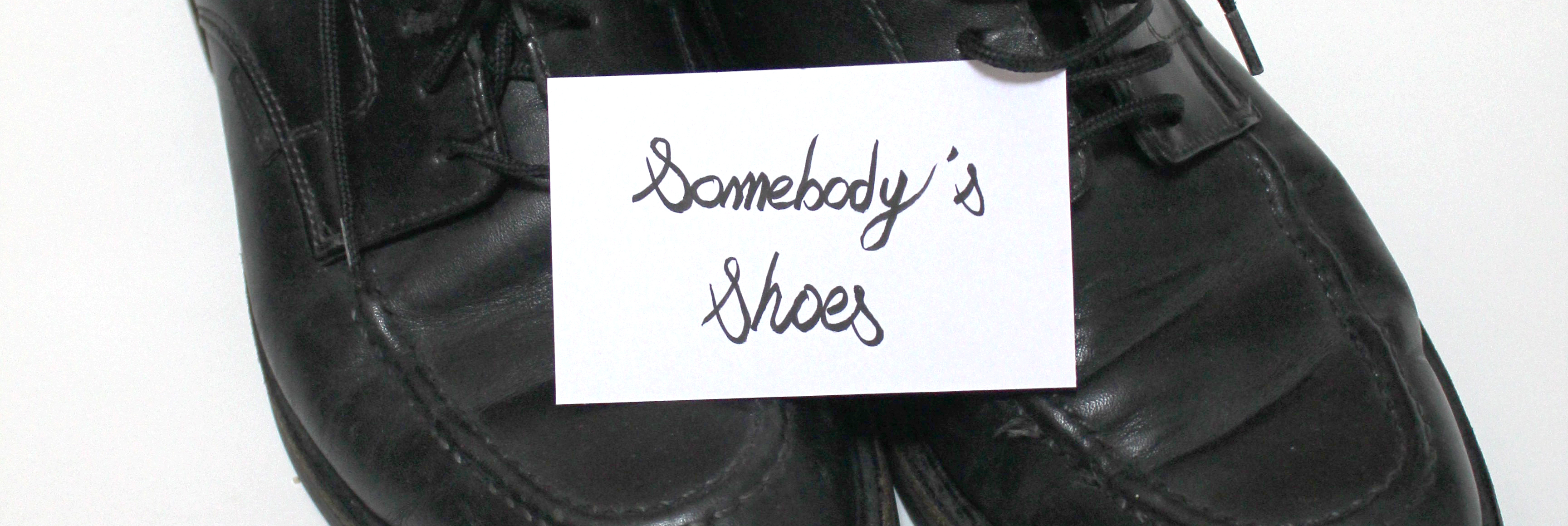 Somebody's Shoes