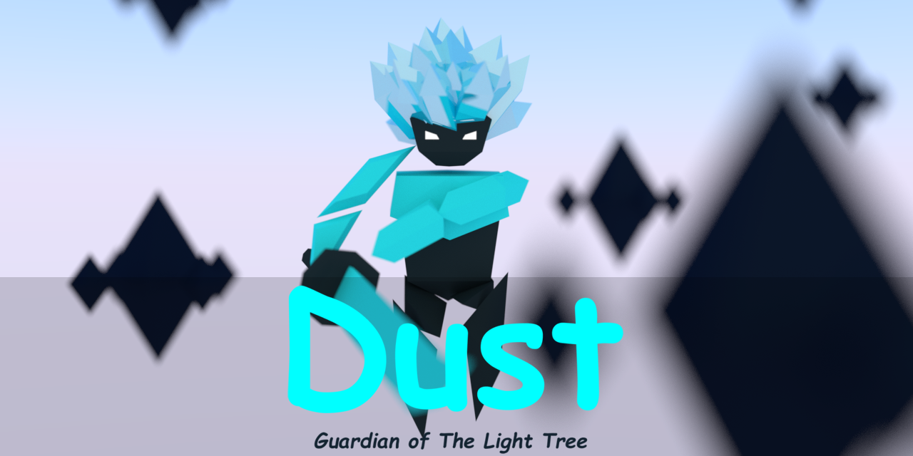 Dust: Guardian of The Light Tree